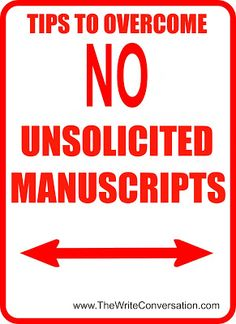 Tips to Overcome the Barrier of No Unsolicited Manuscripts