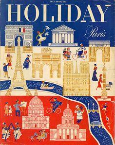 #FrenchFriday: Vintage magazine cover: Holiday: Paris (May 1948). Via midcenturymoderndesign