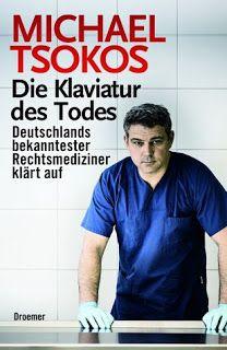 Lesendes Katzenpersonal: [Rezension] Michael Tsokos - Die Klaviatur des Tod...