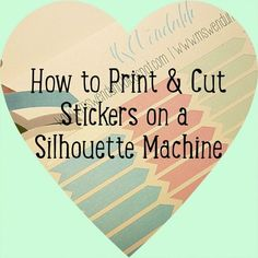 Planning & Printing: Silhouette Printing & Cutting Stickers Tutorial Series: Getting Started Portrait Silhouette, Print And Cut Silhouette, Silhouette School, Silhouette Cutter, Silhouette Curio, Silhouette Vinyl, Silhouette Machine, Silhouette Design, Silhouette Files
