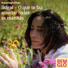 Hoje a Gloria fala um pouco sobre o Ikigai, conceito japonês que fala sobre o sentido da vida. Confira! ;)