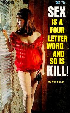Vintage Pulp - Can kill, but can't count. Pin Up, Comics Vintage, Serpieri, Pulp Fiction Book, Book Cover Art, Book Covers, Book Art, Album Covers, Four Letter Words