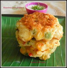 Roasted Corn Fritters ~ Sneha's Recipe