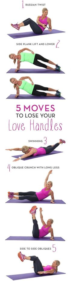 5 Moves To Lose Your Love Handles Jeez i only have love handles on one side of my body cause my Hips are off Wish I could cut it in half lol! It does give me a bomb a$$ curve on one side of my body though I cant complain too bad.  Loathe Your Love Handles? These 26 Exercises Can Banish Them for Good!