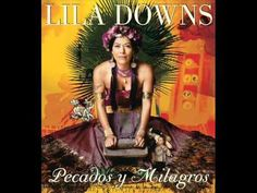 Lila Downs Cucurrucucu