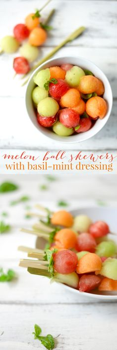 Melon Ball Skewers with Basil-Mint Dressing. A refreshing snack or ...