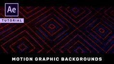 Advanced Motion Graphic Backgrounds in After Effects - Complete After Ef...