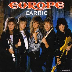 Carrie by Europe (the only song I really like by them)