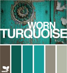 worn turquoise... colors for downstairs bathroom