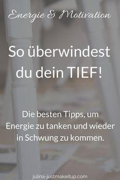 Tief ueberwinden ausstrahlung energie tanken luft holen schwung kommen ziele erreichen Lifestyleblog