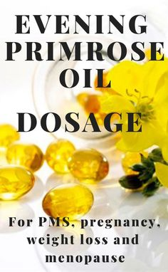 [orginial_title] – Oils we love Evening primrose oil dosage Evening primrose oil is available in capsules or as oil. Read about correct evening primrose oil dosage for PMS, menopause, pregnancy, and weight loss. Weight Loss Challenge, Fast Weight Loss, Healthy Weight Loss, Lose Weight, Weight Loss Herbs, Fat Burning Supplements, Weight Loss Supplements, Evening Primrose Oil Dosage, Evening Primrose Oil Benefits