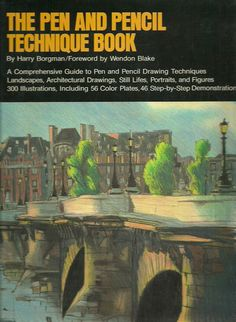 BORGMAN, HARRY. The Pen and Pencil Technique Book