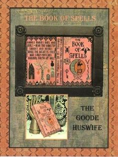 """The Goode Huswife """"The Book Of Spells"""" Cross Stitch Chart #GoodeHuswife"""