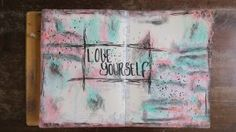 Art journal page: 'Love yourself'