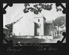 Protestant church in Corozal, Puerto Rico 1913