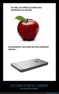 """LO ÚNICO QUE CAMBIÓ - fué el precio de esa """"manzana"""""""