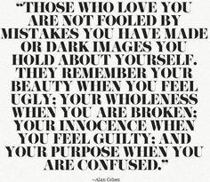 Those who love you....
