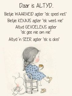 Wisdom Quotes, Life Quotes, Afrikaanse Quotes, Goeie Nag, Daily Motivation, Quote Of The Day, Poems, Lyrics, Spirituality