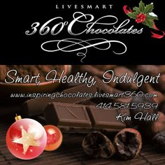 A great way 2 love yourself and those around you. The gift of healthy chocolates that is changing peoples lives 4 the better!  www.inspiringchocolates.livesmart360.com