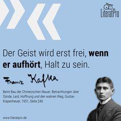 Bild zeigt Franz Kafka und Zitat Der Geist wird erst frei, wenn er aufhört, Halt zu sein.