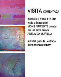 Visita Comentada a la expo de Adelaida Murillo