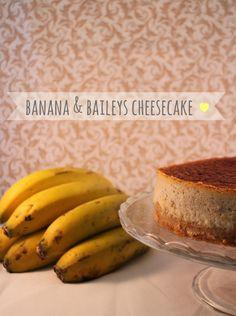 Banana & Baileys cheesecake - Tarta de queso, platano y Baileys