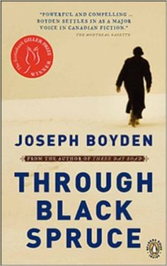 Through Black Spruce (Book Club Kit) (Book Club Kit) : Boyden, Joseph : Will Bird is a legendary Cree bush pilot, now lying in a hospital. His beautiful niece, Annie, has returned to sit by his side. Good Books, Books To Read, My Books, Bush Pilot, Penguin Random House, Paperback Books, Reading Lists, Book Worms, The Book