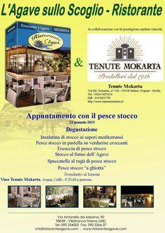 - Menù Pesce Stocco - 1° appuntamento 2015 con il PesceStocco per info: 090334003 info@ristoranteagave.com http://www.ristoranteagave.com/