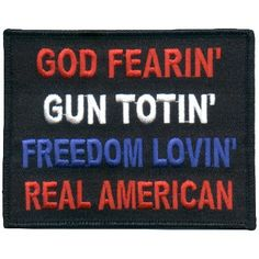 """Everything but the """"Gun Totin'""""  I believe in freedom to bear arms and I believe I have the freedom to choose not to."""