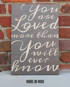 This wooden sign makes the perfect gift for the one you love or to use a decoration in your own home.