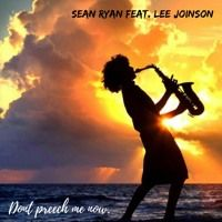 Dont preach me now by Sean Ryan on SoundCloud