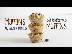 Muffins de aveia e mirtilos | Oat blueberries muffins - YouTube