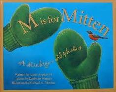 M is for Mitten--A Michigan Alphabet