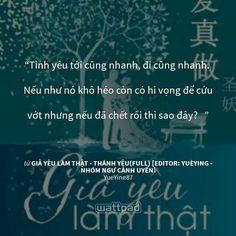 """Tôi đang đọc """" GIẢ YÊU LÀM THẬT - THÁNH YÊU(FULL) [Editor: YuèYing - Nhóm Ngự Cảnh Uyển] """"trên #Wattpad.  #Quote"""