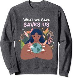 Amazon.com: What We Save Saves Us Ethnic Woman Goddess Tee Feminine Yin Sweatshirt : Clothing, Shoes & Jewelry Typography Prints, Quote Prints, Green Tee, Gold Foil Print, Modern Art Prints, Edgy Outfits, Graphic Sweatshirt, T Shirt, Women Empowerment