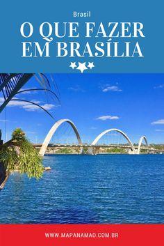 Leia aqui um roteiro sobre o que fazer em Brasília, DF