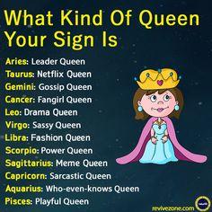 queens, zodiac signs, aries, taurus, gemini, cancer, leo, virgo, libra, scorpio, sagittarius, capricorn, aquarius, pisces