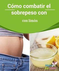 Cómo combatir el sobrepeso con limón  El sobrepeso es una condición que se caracteriza por el aumento de peso corporal y la acumulación de grasa en varias partes del cuerpo.