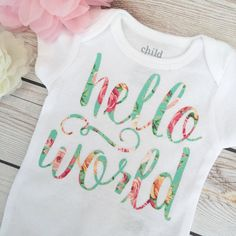 "floral chic ""hello world"" onesie coming home outfit or hospital outfit shower gift by sweet sprouts"