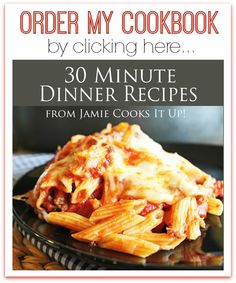 My first cookbook is available for purchase today! 30 MINUTE DINNER RECIPES your family is sure to love. :)