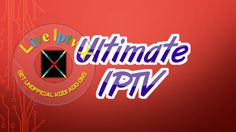 Ultimate Iptv 1800 Channels Addon - Download Ultimate Iptv Addon For IPTV - XBMC - KODI Ultimate Iptv Addon -Watch free IPTV Channels more than 1800 Streams Countrywise on Kodi. Ultimate Iptv Addon Download Ultimate Iptv Addon Video Tutorials For In