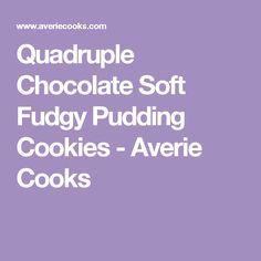Quadruple Chocolate Soft Fudgy Pudding Cookies - Averie Cooks