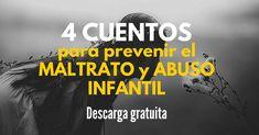 4 cuentos ilustrados para prevenir el maltrato y abuso infantil - Gratuitos