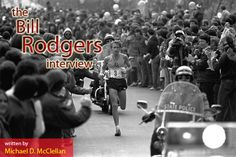 Spend 15 Minutes With 4-time Boston / New York City Marathon champion Bill Rodgers!