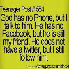 I still follow him