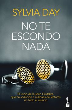 no te escondo nada-sylvia day-  Julio 2014