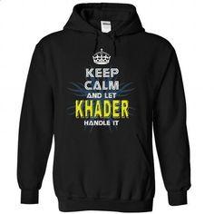 (KeepCalmNew) Keep Calm And Let KHADER Handle It - #tee women #mens sweater. SIMILAR ITEMS => https://www.sunfrog.com/Names/KeepCalmNew-Keep-Calm-And-Let-KHADER-Handle-It-jamlmcvaoc-Black-42982990-Hoodie.html?68278