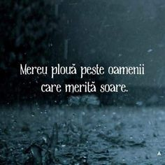 ....Pentru mine sa.... OPRIT...de un timp!! si este SOARE...sper sa ramana! Motivational Words, Words Quotes, Life Quotes, Inspirational Quotes, I Need Motivation, I Hate My Life, Let Me Down, Sad Stories, True Words
