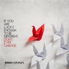 If you are lucky enough to be different, don't ever change. Words Quotes, Me Quotes, Motivational Quotes, Inspirational Quotes, Sayings, Career Quotes, Sunday Quotes, Short Quotes, Morning Quotes