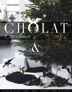 We have just opened our new Cholat Showroom in Paris, and celebrate that with you by hosting two weekends of PRIVATE CHRISTMAS SALES during the weekends of 10th -11th & 17th -18th December from 12:00-20:00 at 20 Rue du Caire 75002 Paris (2nd floor).   Huge 30-50% off on EVERYTHING from our latest collections!  Shop Now: http://cholatparis.com
